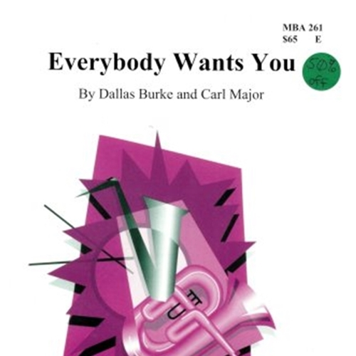 Everybody Wants You