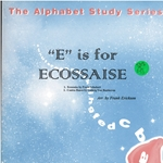 """E"" is for Ecossaise"