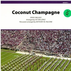 Coconut Champagne [Marching Band]